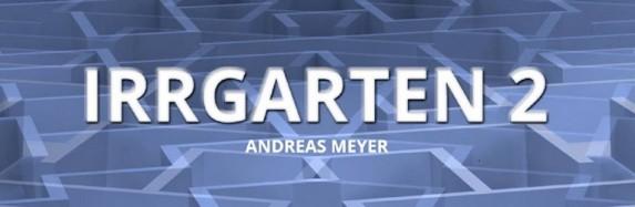 Andreas Meyer aka Nord: Irrgarten 2